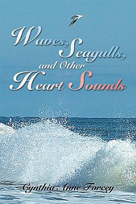 Waves  Seagulls  and Other Heart Sounds PDF