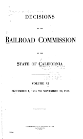 Decisions of the Railroad Commission of the State of California: Volume 11