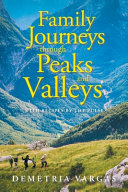 Family Journeys Through Peaks and Valleys PDF