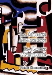 La Morale Anarchiste - Le Loi et l'Autorité