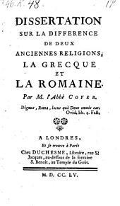 Dissertation sur la difference de deux anciennes religions la Grecque et la Romaine