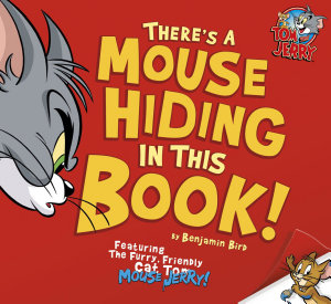 There s a Mouse Hiding in This Book
