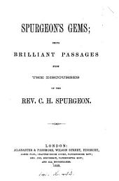 Spurgeon's gems; brilliant passages from the discourses [ed. by B.W. Carr].