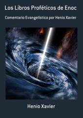 Los Libros Proféticos De Enoc
