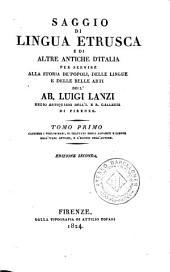 Saggio di lingua etrusca e di altre antiche d'Italia per servire alla storia de'popoli, delle lingue e delle belle arti, 1