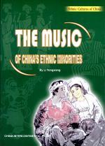 The Music of China's Ethnic Minorities