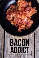 Bacon Addict