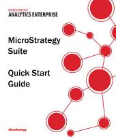MicroStrategy Suite Quick Start Guide for MicroStrategy 9.5