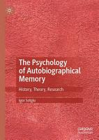The Psychology of Autobiographical Memory PDF