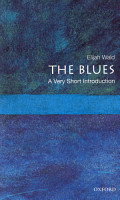 The Blues  A Very Short Introduction PDF