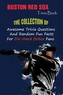 Boston Red Sox Trivia Book