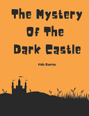 The Mystery Of The Dark Castle PDF