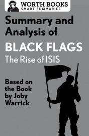 Summary And Analysis Of Black Flags  The Rise Of ISIS