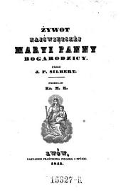 Zywot ... Maryi panny Bogarodzicy. (Leben der Mutter Gottes.)