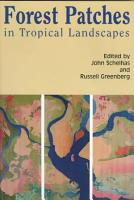Forest Patches in Tropical Landscapes PDF