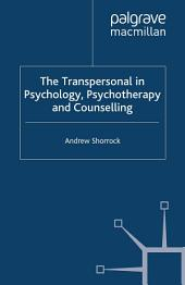 The Transpersonal in Psychology, Psychotherapy and Counselling