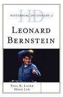 Historical Dictionary of Leonard Bernstein PDF