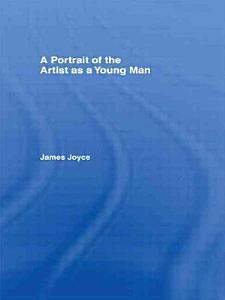 A Portrait of the Artist as a Young Man PDF