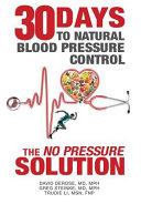 Thirty Days to Natural Blood Pressure Control Book