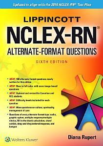Lippincott NCLEX-RN Alternate Format Questions