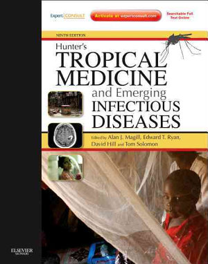 Hunter's Tropical Medicine and Emerging Infectious Disease,Expert Consult - Online and Print,9