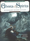 The Encyclopedia of Ghosts and Spirits PDF
