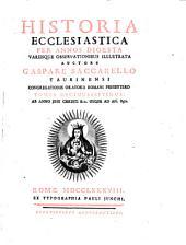 Historia Ecclesiastica: Per Annos Digesta Variisque Observationibus Illustrata. Ab Anno Jesu Christi 812. Usque Ad An. 850, Volume 17
