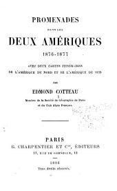 Promenades dans les deux Amériques, 1876-1877: avec deux cartes itinéraires de l'Amérique du Nord et de l'Amérique du Sud