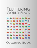 Fluttering World Flags Coloring Book
