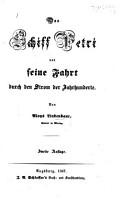 Das Schiff Petri und seine Fahrt durch den Strom der Jahrhunderte     Zweite Auflage PDF