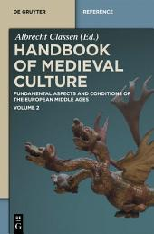 Handbook of Medieval Culture: Volume 2