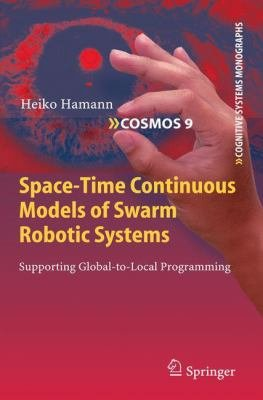Space Time Continuous Models of Swarm Robotic Systems PDF