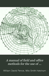 A Manual of Field and Office Methods for the Use of Students in Surveying