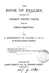 The Book of psalms, rendered into common metre verse [by J. Keith].