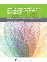 Interdisciplinary Approaches to Improve Quality of Soft Fruit Berries PDF
