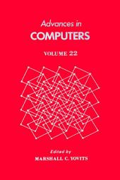 Advances in Computers: Volume 22