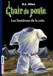Chair de poule, Tome 32: Les fantômes de la colo