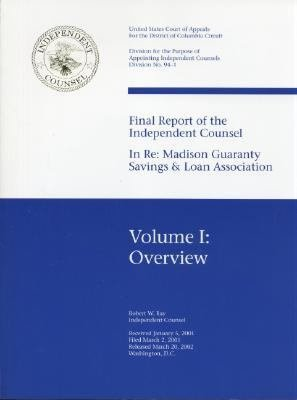 Final Report of the Independent Counsel in Re  Madison Guaranty Savings   Loan Association PDF