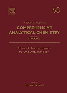 Advanced Mass Spectrometry for Food Safety and Quality Book