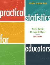 Study Guide for Practical Statistics for Educators: Edition 4