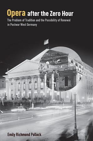 Opera After the Zero Hour PDF