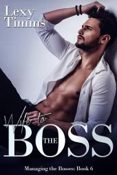 Wife to the Boss: Billionaire Romance, Dark romance, Obession