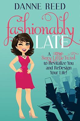 Fashionably Late PDF