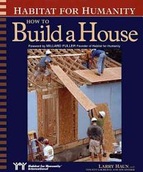 Habitat For Humanity How To Build A House Book PDF