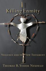 Killing Enmity Book PDF
