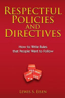 Respectful Policies and Directives