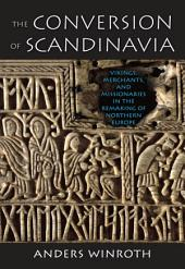 The Conversion of Scandinavia