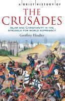 A Brief History of the Crusades PDF