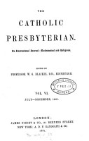 The Catholic Presbyterian  ed  by W G  Blaikie PDF