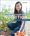 Loose Leaf for Wardlaw s Contemporary Nutrition  A Functional Approach PDF